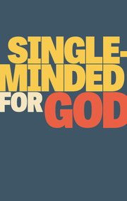 Single minded for god