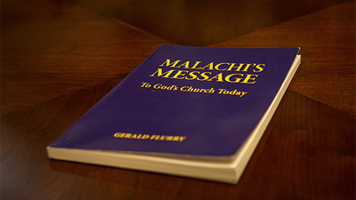 Malachi's Message by Gerald Flurry